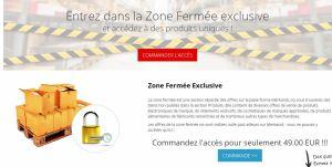 Zone Fermée exclusive