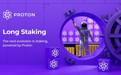 Long Staking – The next evolution in Staking, powered by Proton