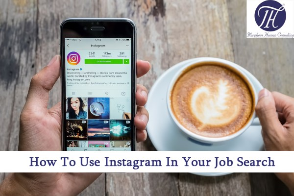 Tips For How To Use Instagram In Your Job Search