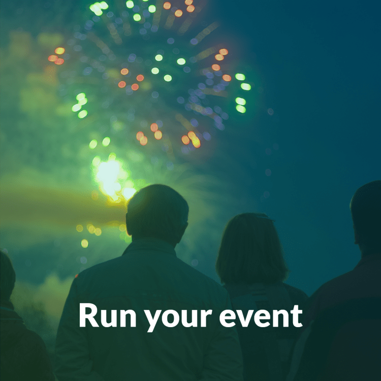 """silhouettes of 2 people watching fireworks with text overlay that says """"run your event"""""""
