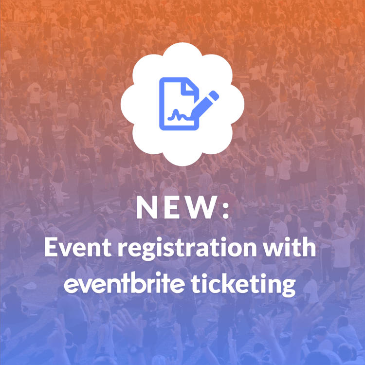 "image of a crowd with text overlay that says ""event registration with eventbrite ticketing"""