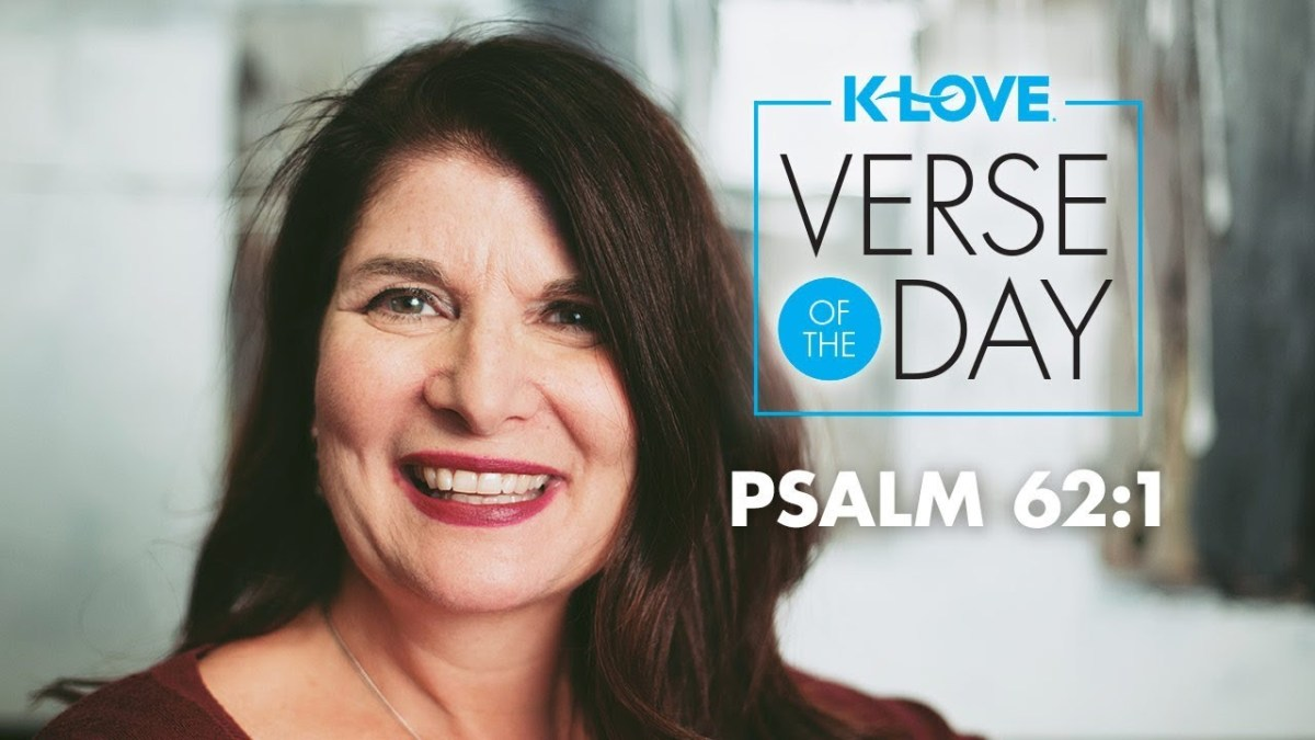 K-LOVE's Verse of the Day: Psalm 62:1 – YouTube