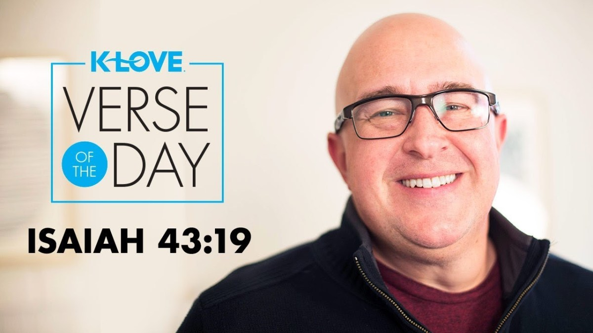 K-LOVE's Verse of the Day: Isaiah 43:19 – YouTube