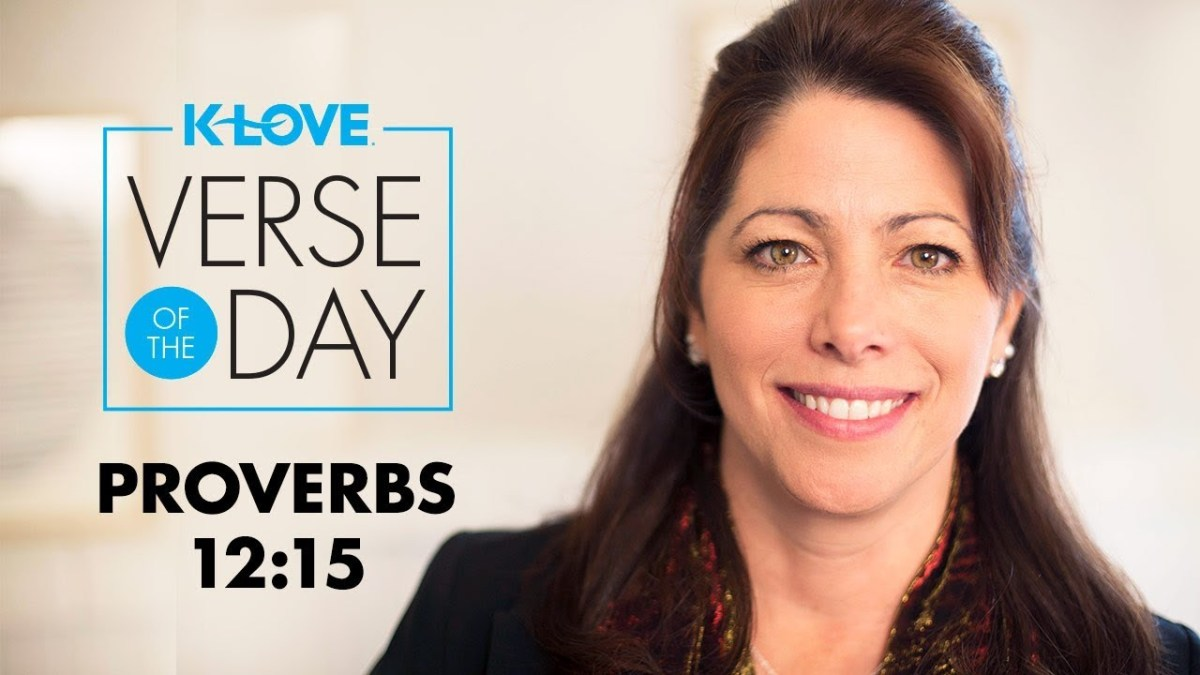 K-LOVE's Verse of the Day: Proverbs 12:15 – YouTube