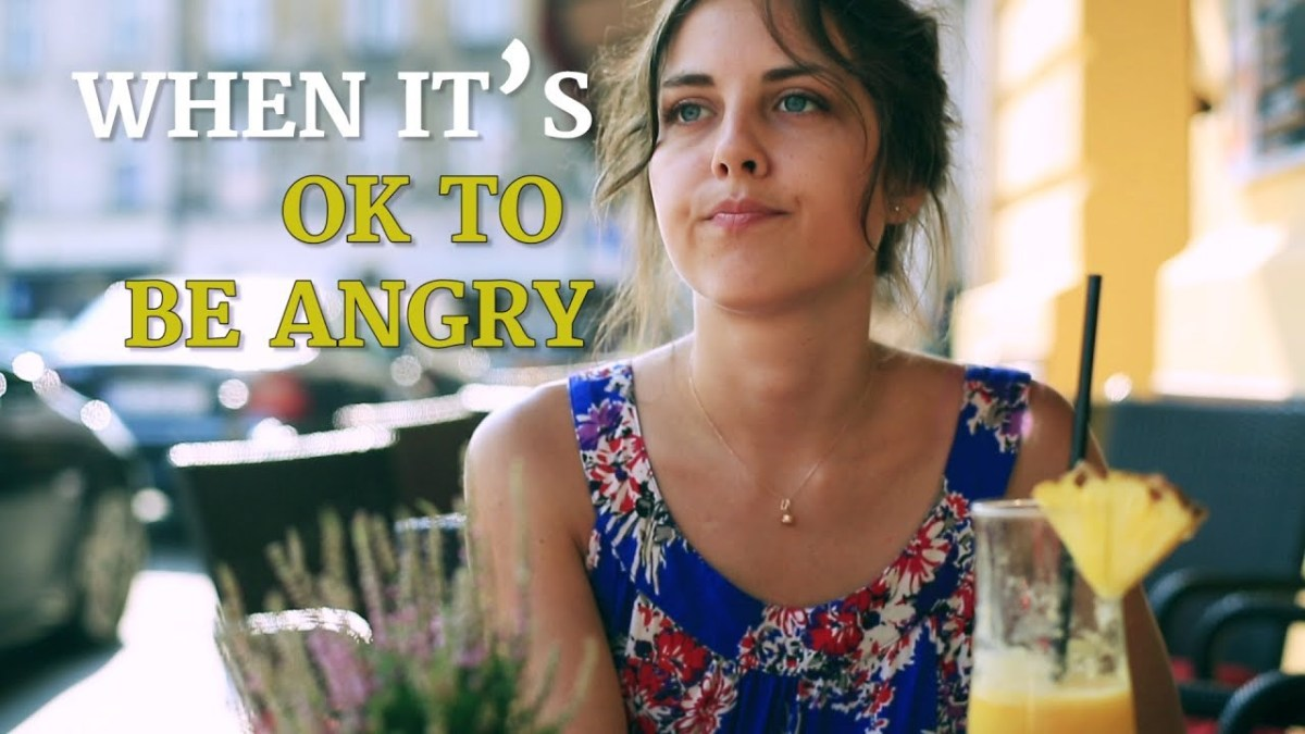 When It's OK to Be Angry – YouTube