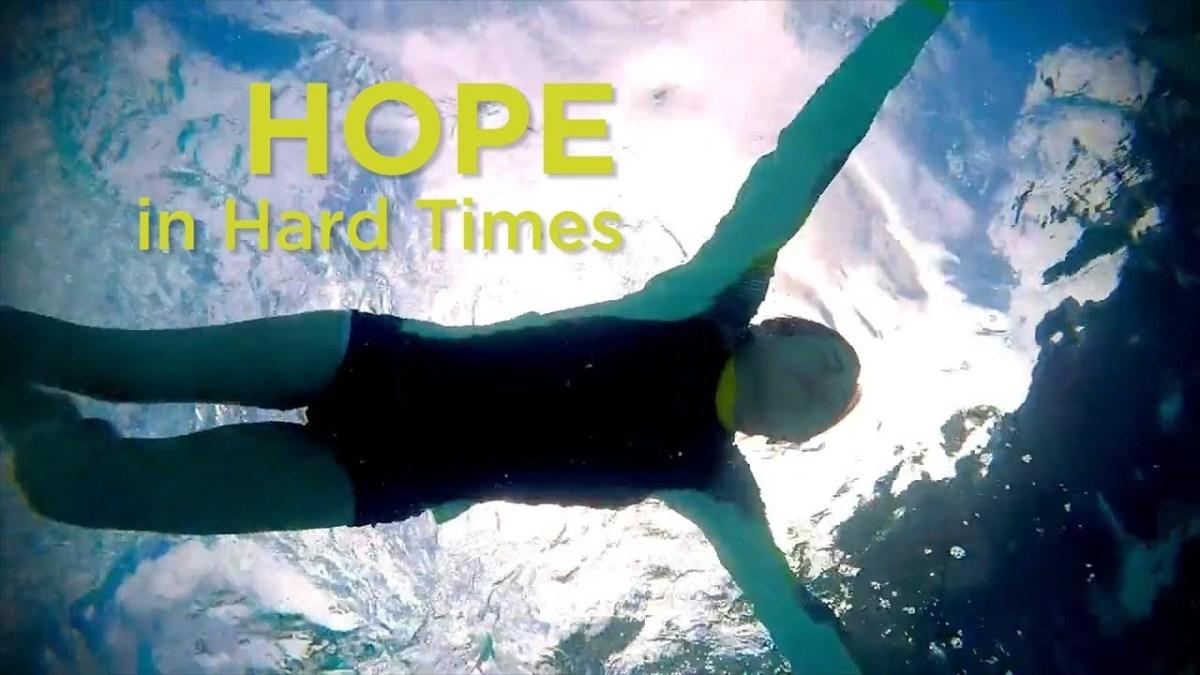 Hope in Hard Times – YouTube