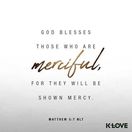 Matthew 5:7 NLT