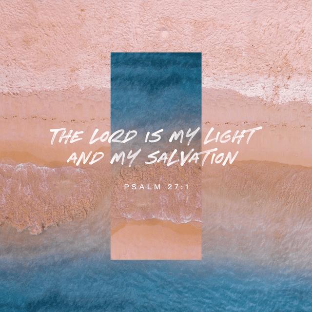 Psalms 27:1 NLT