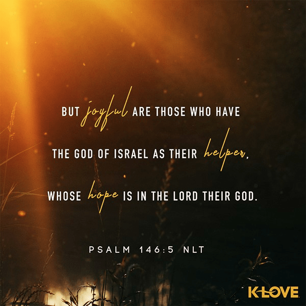 Psalm 146:5 (NLT)