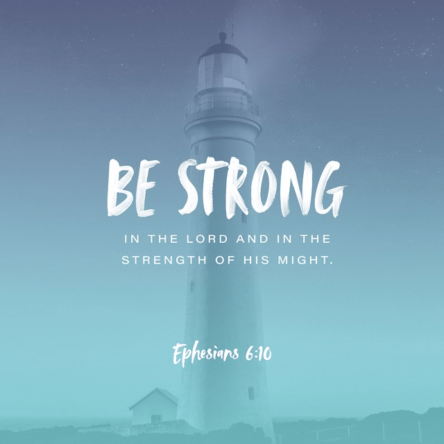 Ephesians 6:10 ESV