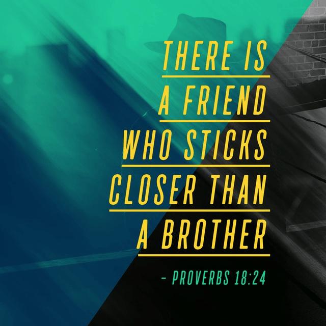 Proverbs 18:24 NIV