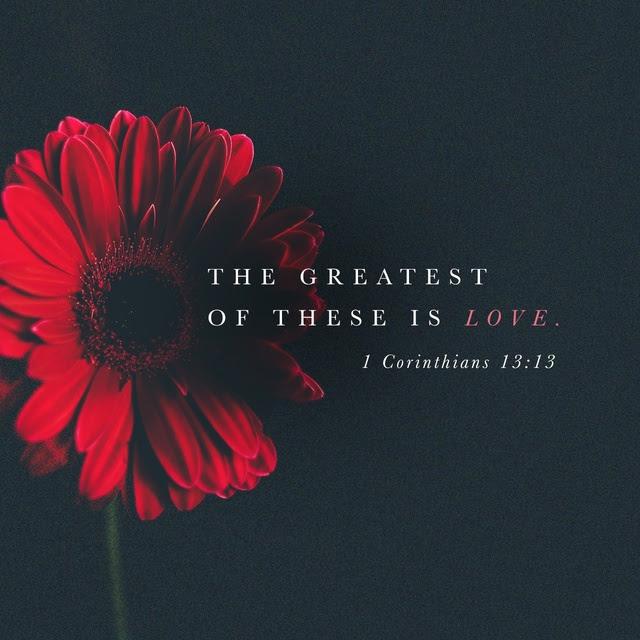 1 Corinthians 13:13 NIV