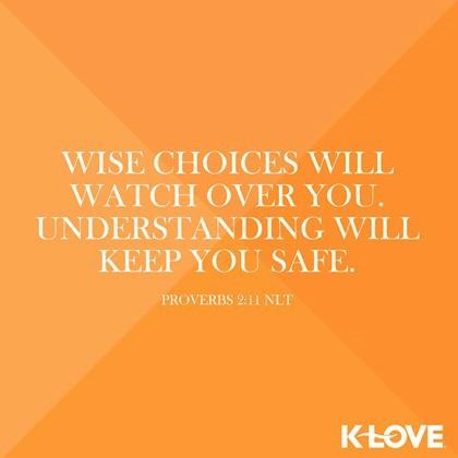 Proverbs 2:11 (NLT)