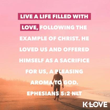 Ephesians 5:2 (NLT)