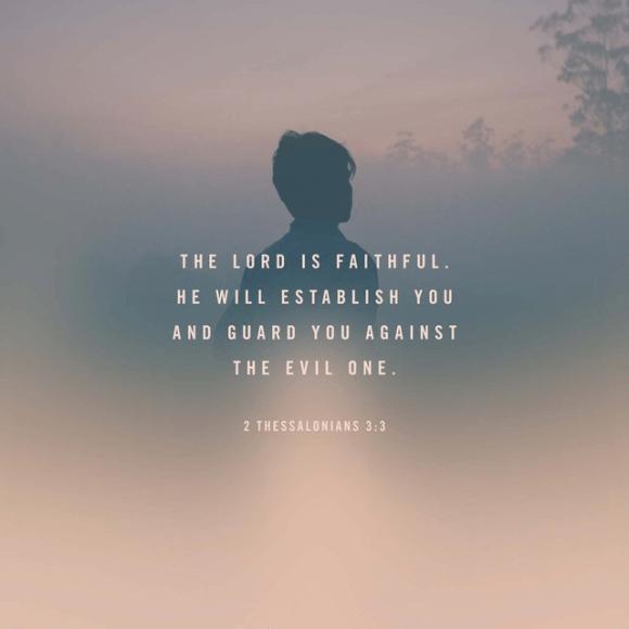 2 Thessalonians 3:3 ESV