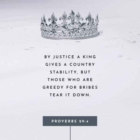 Proverbs 29:4 NIV
