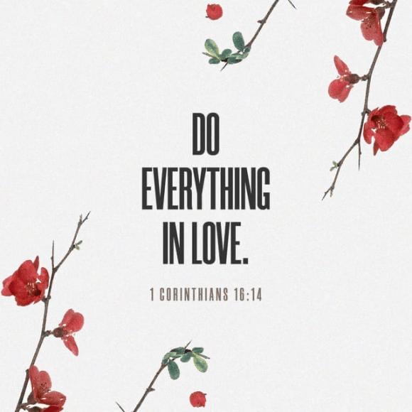 1 Corinthians 16:13-14 NIV