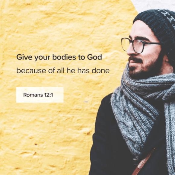 Romans 12:1 NLT