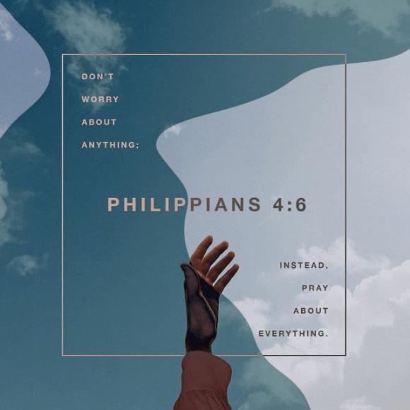 Philippians 4:6 NIV