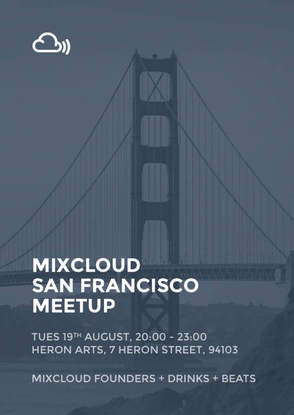 Mixcloud SF Meetup Flyer