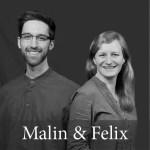 Die Autoren: Malin und Felix