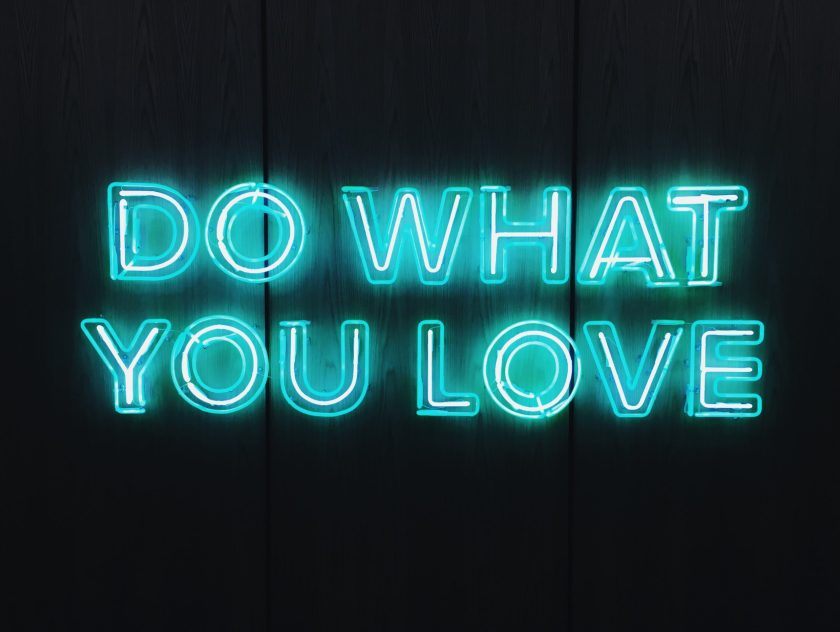 Do whtat you love. Photo by Riz Mooney on Unsplash