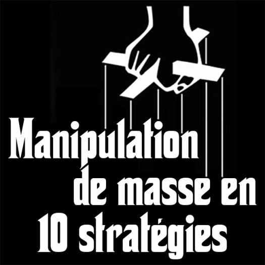 Manipulation de masse en 10 stratégies