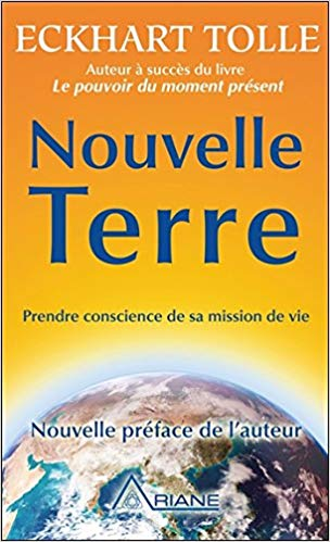 Nouvelle Terre - Prendre conscience de sa mission de vie