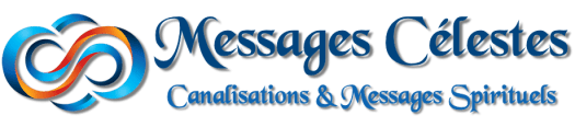 Messages Célestes - Canalisations & Messages Spirituels