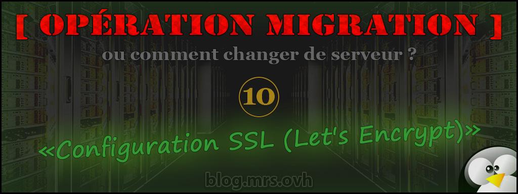 10 - [Opération Migration] Configuration SSL (Let's Encrypt)