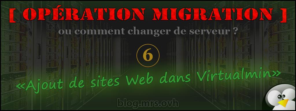 6 - [Opération Migration] Ajout de sites Web dans Virtualmin