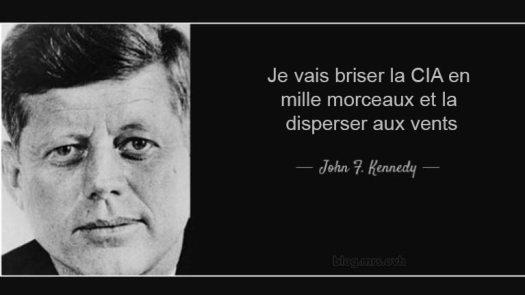 """""""Je vais briser la CIA en mille morceaux et la disperser aux vents"""" - JFK"""