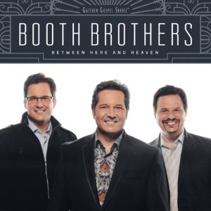 boothbrothers2017betweenhereandheavenmax