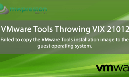 Quick to the point – VMware Tools Installation throwing vix error code  21012 – yeah, now what?!?