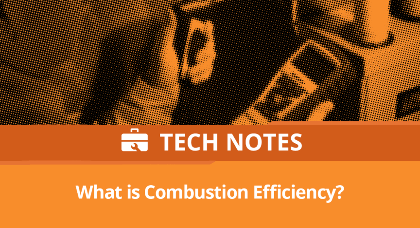 Tech Note: What is Combustion Efficiency?