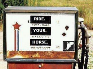 Gas Pump says Ride Your Horse