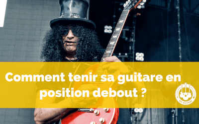 Comment tenir sa guitare en position debout ?