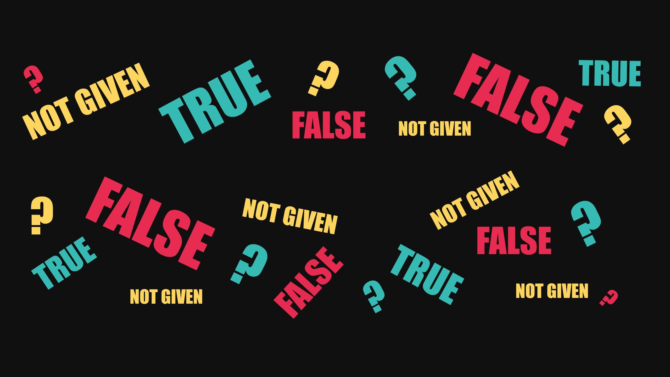 Ielts True False Not Given
