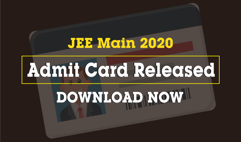 JEE Main 2020 Admit Card: Releasing Today