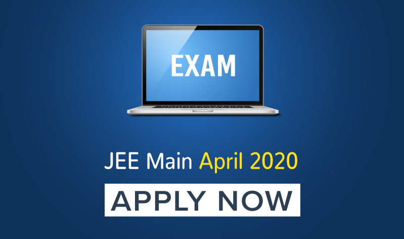 JEE Main April 2020 Registration Starts, Check How To Apply