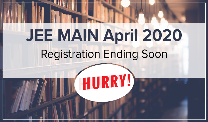 JEE Main April 2020 Registration to end on 6th March