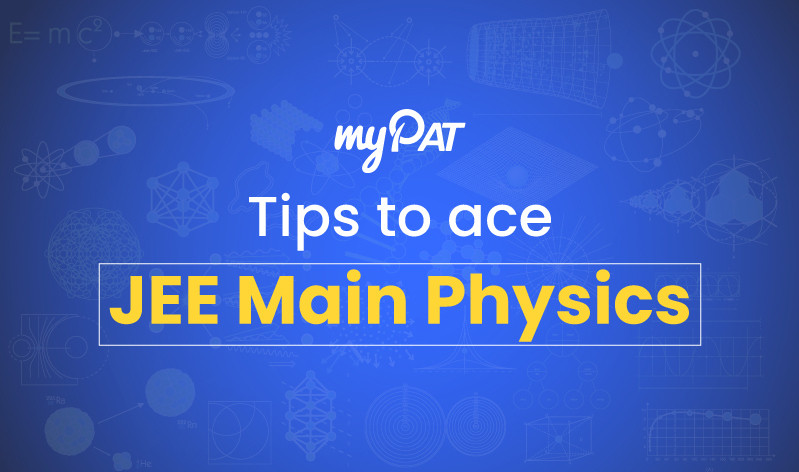 How to get 100 out of 100 in Physics section of JEE Main 2020