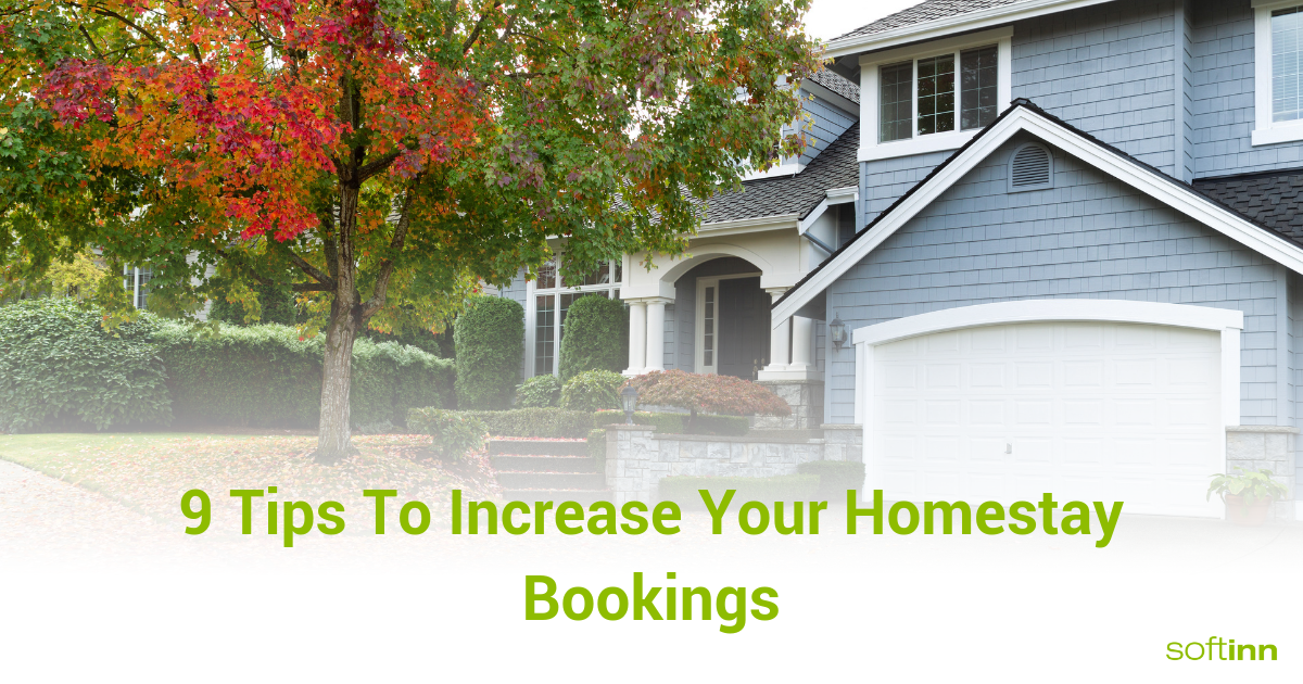 9 Tips To Increase Your Homestay Bookings