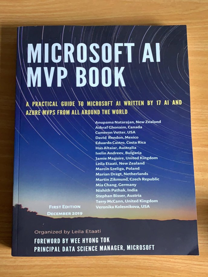 Microsoft AI MVP Book: A practical guide to Microsoft AI written by 17 AI and Azure MVPs from all around the world