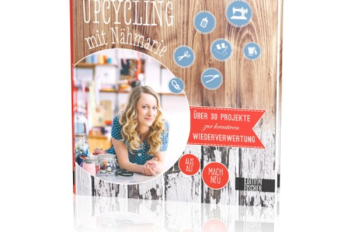 Upcycling mit Nähmarie Buch