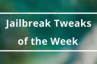 Weekly Roundup: New and Noteworthy Jailbreak Tweaks of the Week (Oct 1)