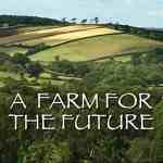 Is Er Iets Na 'A Farm for the Future'?