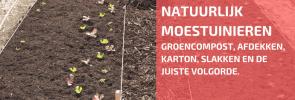 Over Groencompost, Karton, Slakken en De Juiste Volgorde.
