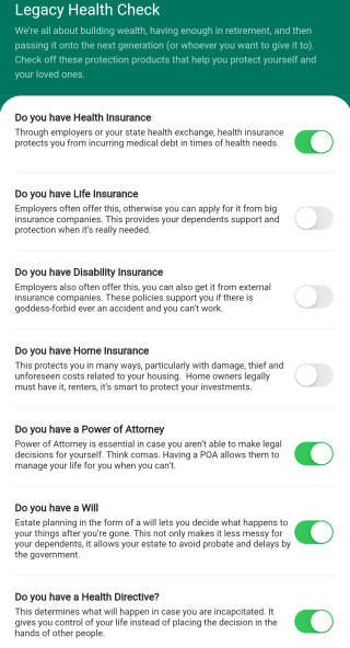 The legacy health check helps you prepare for the unexpected like emergencies and accidents, all built into your money management app.