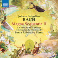 BACH, J.S.: Magna Sequentia II - A Grand Suite of Dances (compiled by S. Rubinsky)